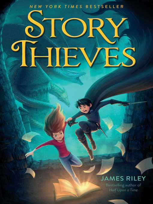 Title details for Story Thieves by James Riley - Available