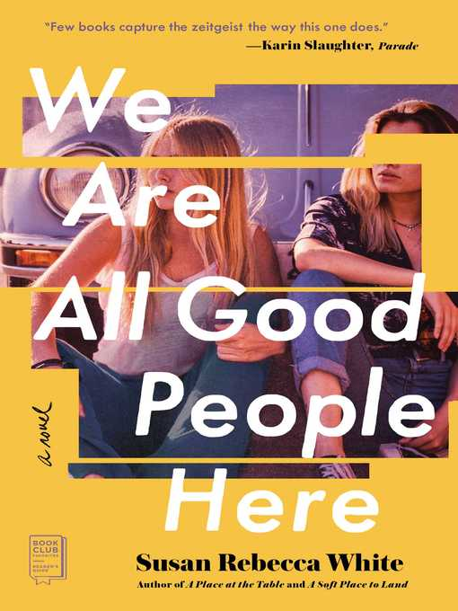 Title details for We Are All Good People Here by Susan Rebecca White - Wait list