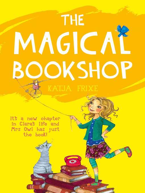 Title details for The Magical Bookshop by Katja Frixe - Available