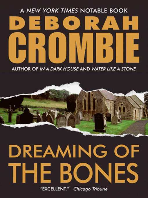 Title details for Dreaming of the Bones by Deborah Crombie - Wait list