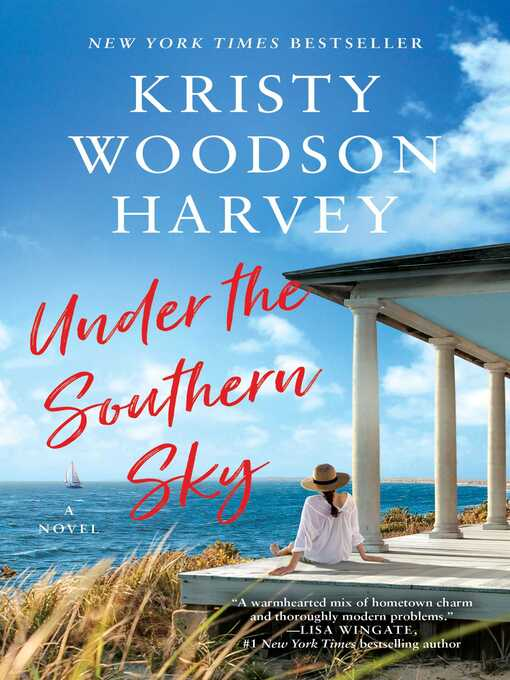Title details for Under the Southern Sky by Kristy Woodson Harvey - Wait list