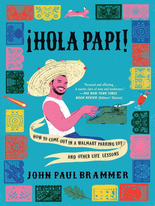 Title details for Hola Papi by John Paul Brammer - Available