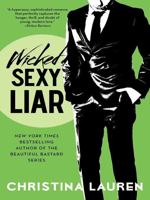 Title details for Wicked Sexy Liar by Christina Lauren - Available