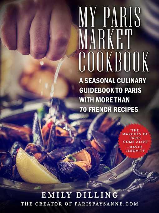My Paris Market Cookbook