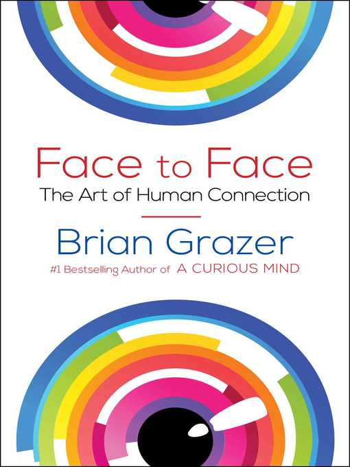 Title details for Face to Face by Brian Grazer - Wait list