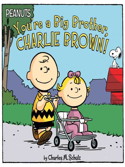 You're a Big Brother, Charlie Brown!