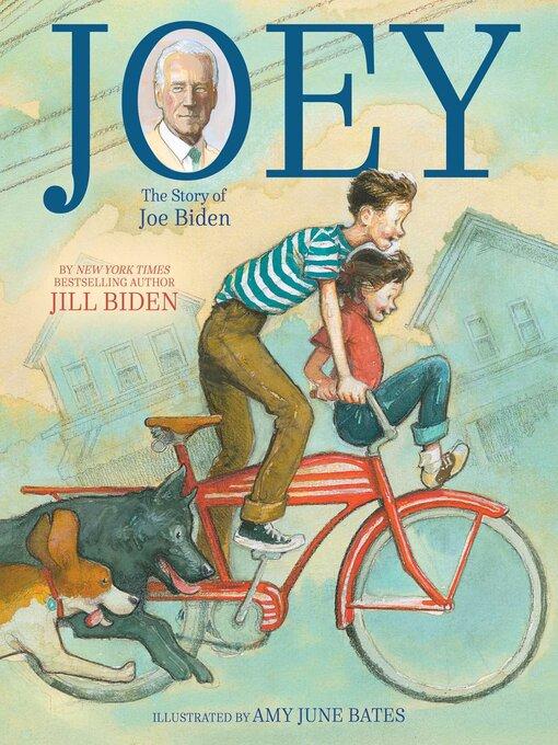 Title details for Joey by Jill Biden - Wait list