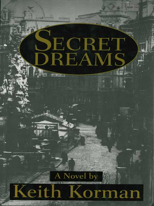 Title details for Secret Dreams by Keith Korman - Available