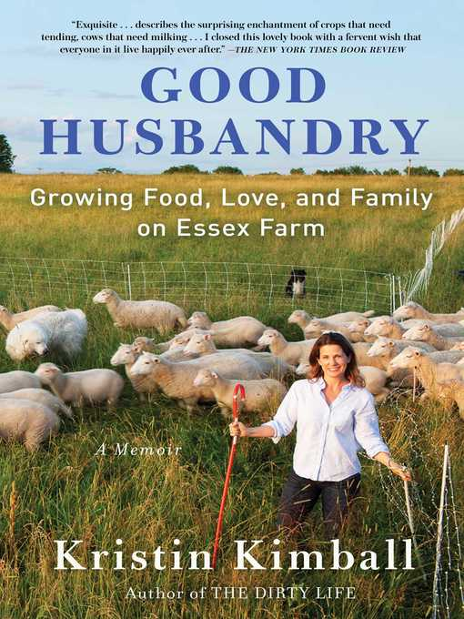 Title details for Good Husbandry by Kristin Kimball - Available