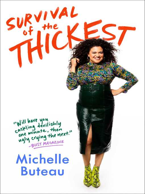 Title details for Survival of the Thickest by Michelle Buteau - Wait list