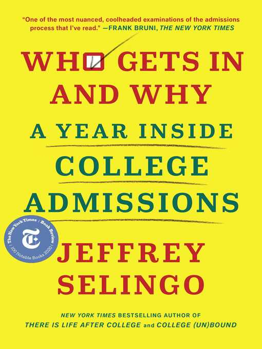 Title details for Who Gets In and Why by Jeffrey Selingo - Available