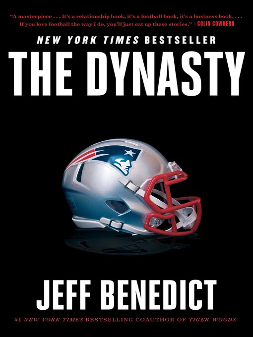 Title details for The Dynasty by Jeff Benedict - Available