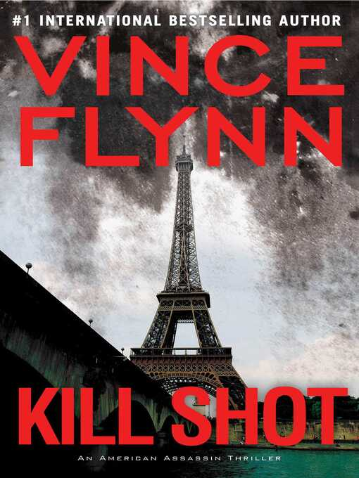 Title details for Kill Shot by Vince Flynn - Wait list