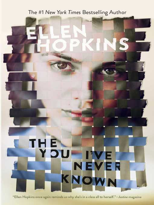 Title details for The You I've Never Known by Ellen Hopkins - Wait list