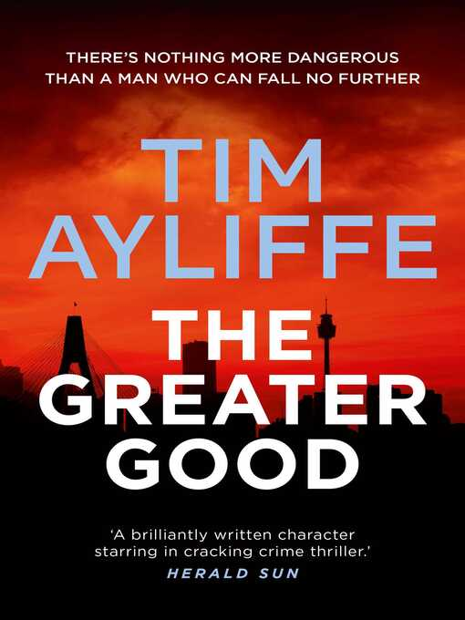 Title details for The Greater Good by Tim Ayliffe - Wait list