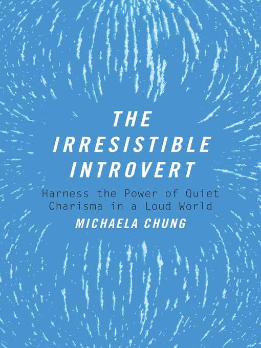 Title details for The Irresistible Introvert by Michaela Chung - Available