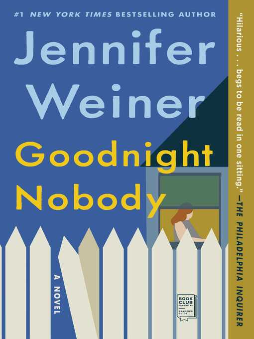 Title details for Goodnight Nobody by Jennifer Weiner - Wait list