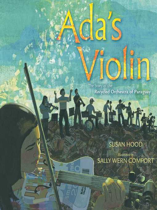 Title details for Ada's Violin by Susan Hood - Available