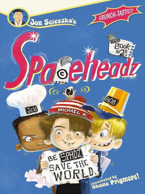 Title details for SPHDZ Book #2! by Jon Scieszka - Wait list