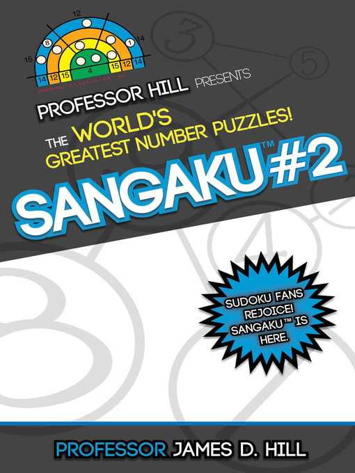 Sangaku #2 Professor Hill Presents the World's Greatest Number Puzzles!