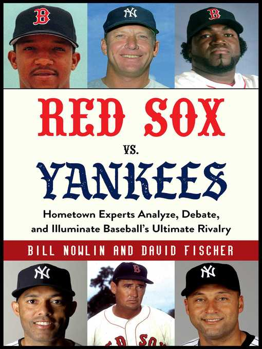 Title details for Red Sox vs. Yankees by Bill Nowlin - Wait list