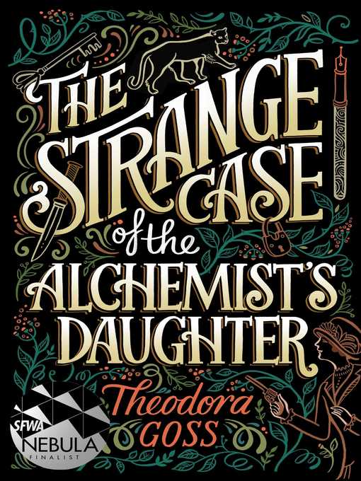 Title details for The Strange Case of the Alchemist's Daughter by Theodora Goss - Wait list