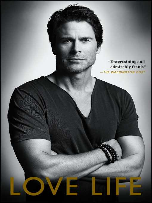 Title details for Love Life by Rob Lowe - Wait list