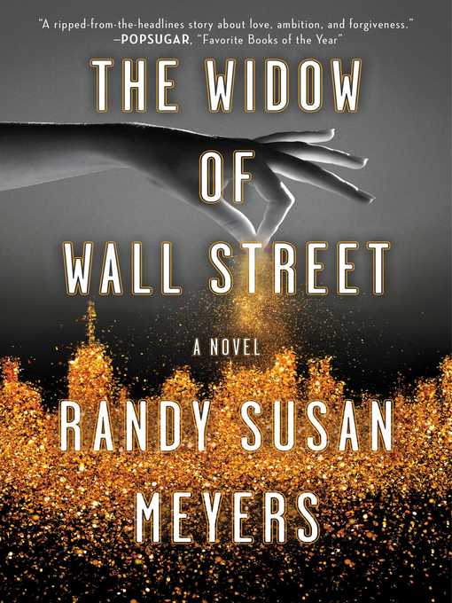 Title details for The Widow of Wall Street by Randy Susan Meyers - Wait list