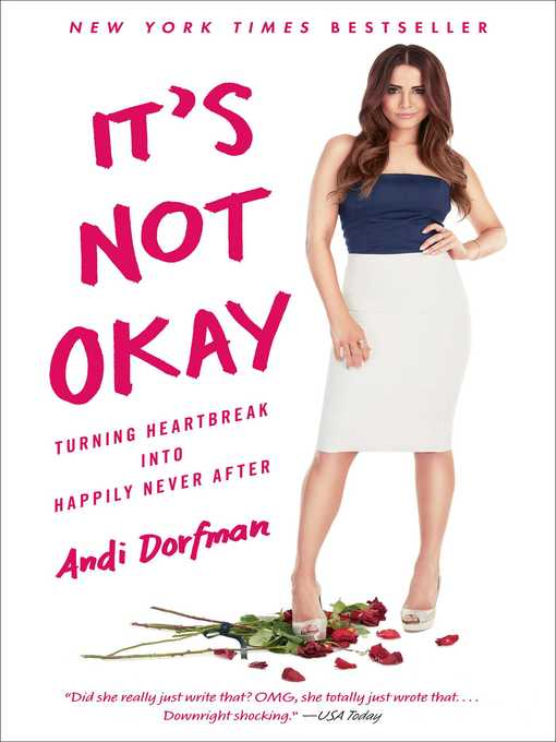 Title details for It's Not Okay by Andi Dorfman - Available