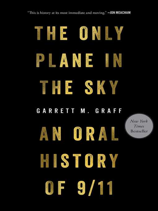Title details for The Only Plane in the Sky by Garrett M. Graff - Wait list