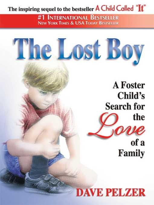 Title details for The Lost Boy by Dave Pelzer - Wait list