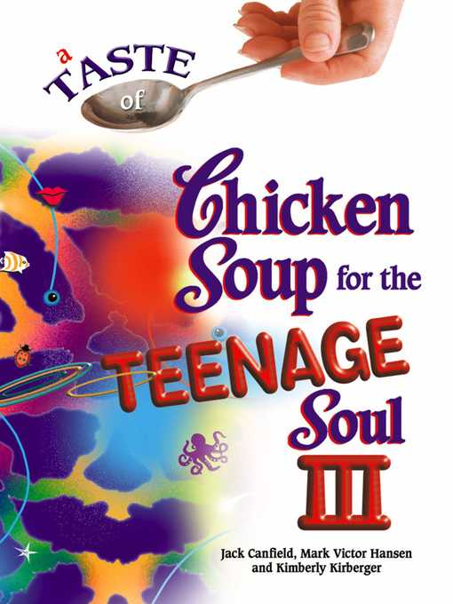 Title details for A Taste of Chicken Soup for the Teenage Soul III by Jack Canfield - Wait list