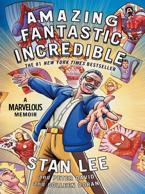 Title details for Amazing Fantastic Incredible by Stan Lee - Wait list