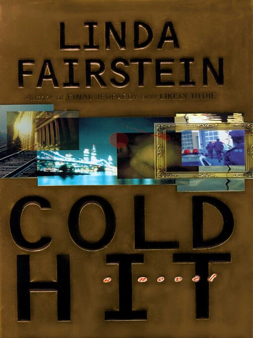 Title details for Cold Hit by Linda Fairstein - Wait list