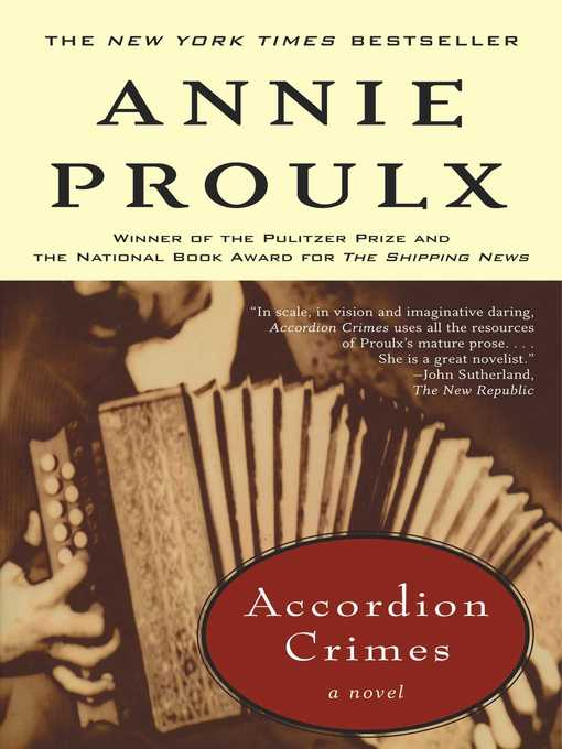 Title details for Accordion Crimes by Annie Proulx - Wait list