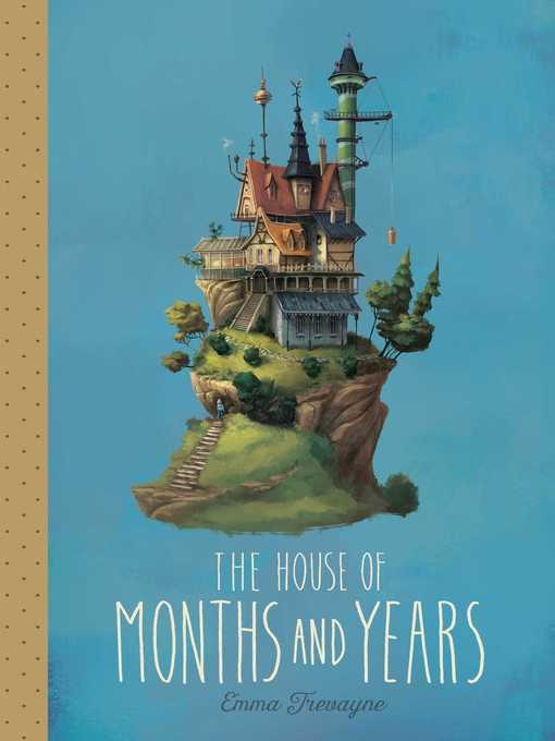 Cover of The House of Months and Years