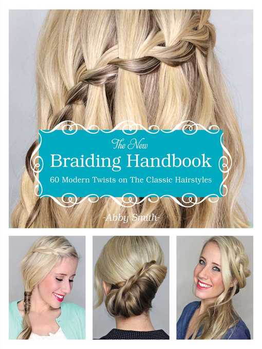 Title details for The New Braiding Handbook by Abby Smith - Available