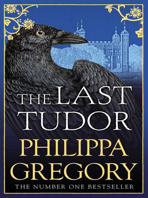 Title details for The Last Tudor by Philippa Gregory - Available