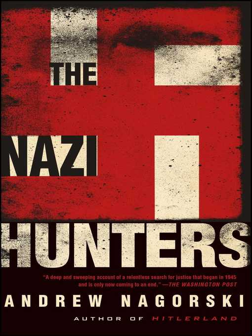 Title details for The Nazi Hunters by Andrew Nagorski - Wait list