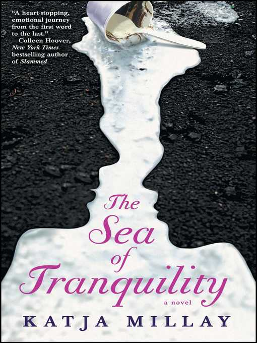 Title details for The Sea of Tranquility by Katja Millay - Available