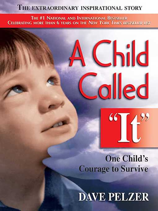 Title details for A Child Called It by Dave Pelzer - Available
