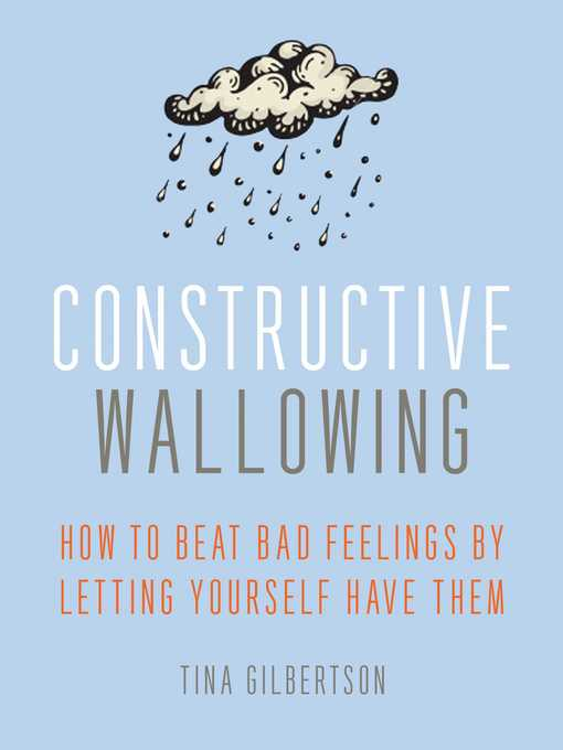 Title details for Constructive Wallowing by Tina Gilbertson - Wait list
