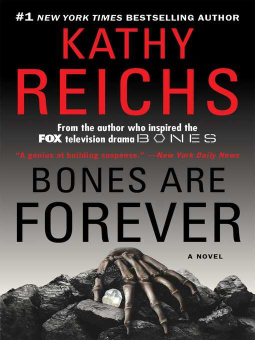 Title details for Bones are Forever by Kathy Reichs - Wait list