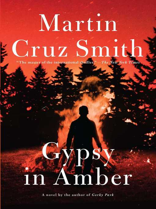 Title details for Gypsy in Amber by Martin Cruz Smith - Wait list