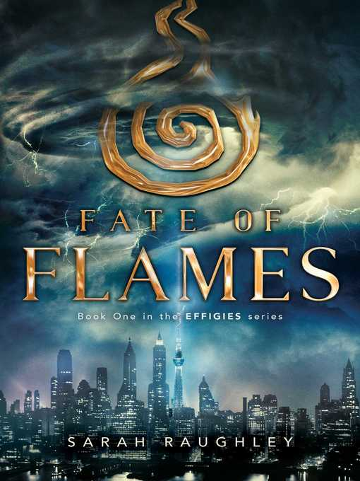 Title details for Fate of Flames by Sarah Raughley - Wait list