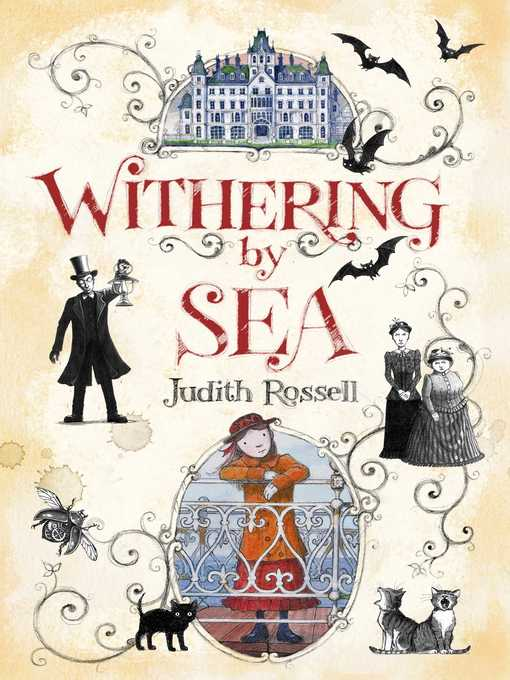 Title details for Withering-by-Sea by Judith Rossell - Wait list