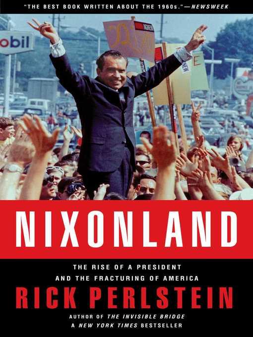Title details for Nixonland by Rick Perlstein - Wait list