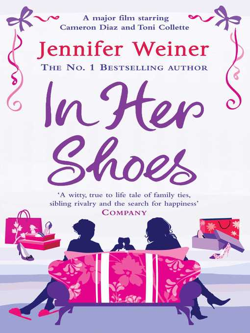 Title details for In Her Shoes by Jennifer Weiner - Available
