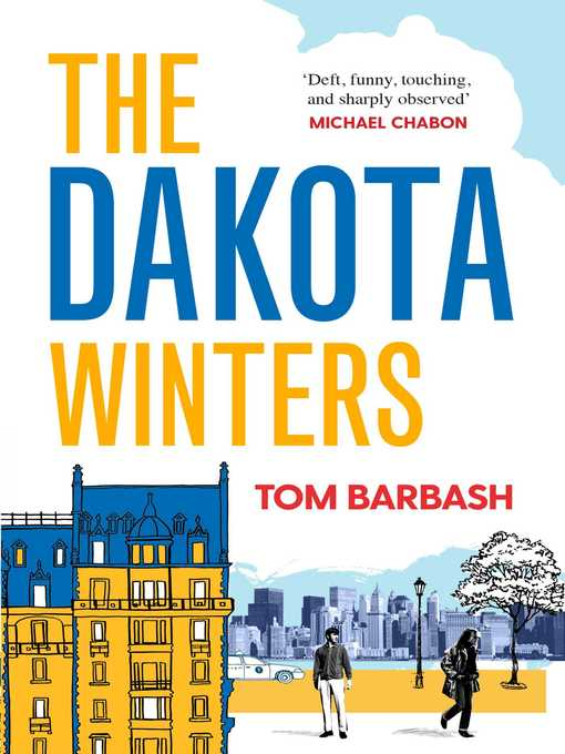 Title details for The Dakota Winters by Tom Barbash - Available