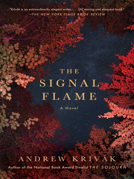 Title details for The Signal Flame by Andrew Krivak - Available